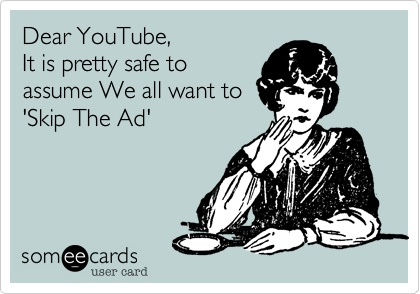 skip that ad